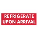 Refrigerate Upon Arrival Label, Roll of 500